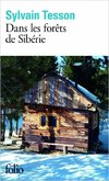 Sylvain Tesson Forets Siberie